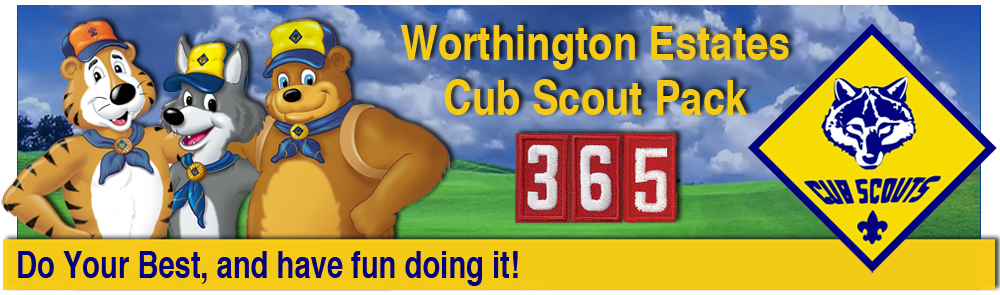 Worthington Estates Cub Pack 365 – Cub Scouts. Do Your Best. Have Fun Doing It. | Worthington, Ohio